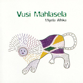 Vusi Mahlasela - Miyela Africa