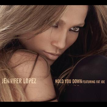 Jennifer Lopez - Hold You Down