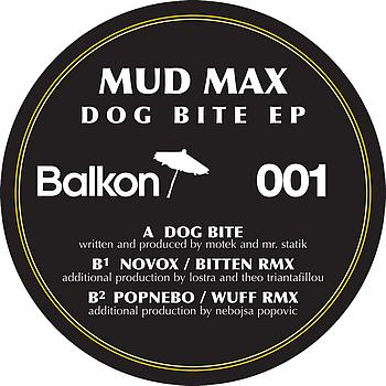 Mud Max - Dog Bite EP