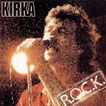 Kirka - R.O.C.K.