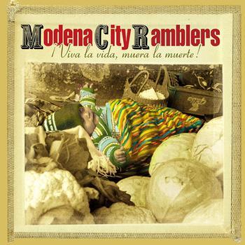 Modena City Ramblers - Viva la Vida, Muera la Muerte!