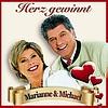 Marianne & Michael - Herz Gewinnt