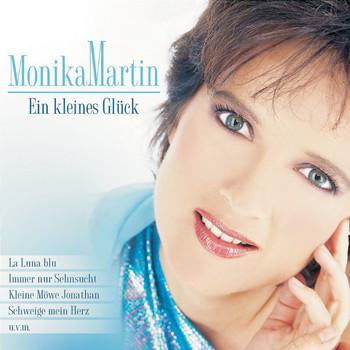 Monika Martin - Ein kleines Glück