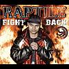Raptile - Fight Back (Voltaxx Dub-Mix)