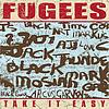Fugees - Take It Easy (Radio Edit)
