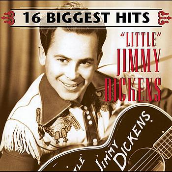 """""""Little"""" Jimmy Dickens - 16 Biggest Hits"""