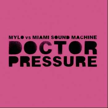 Mylo - Dance Vault Mixes - Doctor Pressure & Drop The Pressure