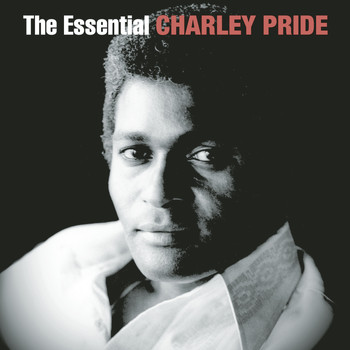 Charley Pride - The Essential Charley Pride