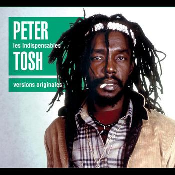 Peter Tosh - Les Indispensables
