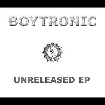 Boytronic - Unreleased EP