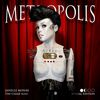 Janelle Monáe - Metropolis: The Chase Suite (Special Edition)