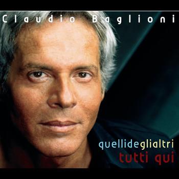 Claudio Baglioni - Quelli De Gli Altri - Tutti Qui