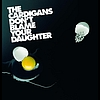 The Cardigans - Don't Blame Your Daughter (Diamonds)