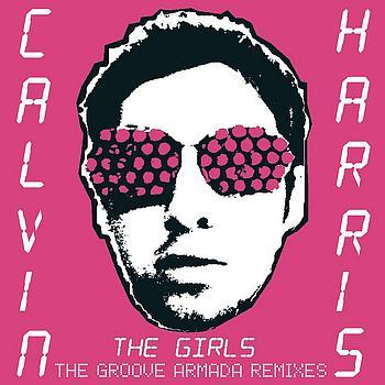 Calvin Harris - The Girls