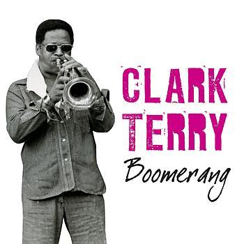 Clark Terry - Boomerang