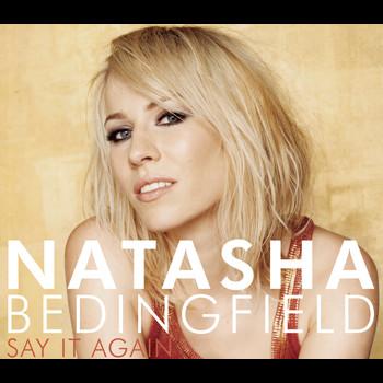 Natasha Bedingfield - Say It Again
