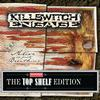Killswitch Engage - Alive or Just Breathing [Topshelf Edition]