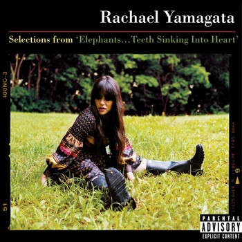 Rachael Yamagata - Selections From Elephants...Teeth Sinking Into Heart