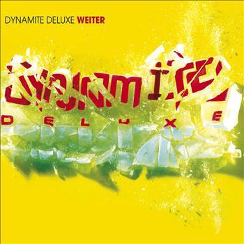Dynamite Deluxe - Weiter