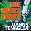 Danny Tenaglia - The Space Dance (Remixes)