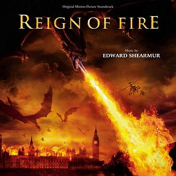 Edward Shearmur - Reign of Fire