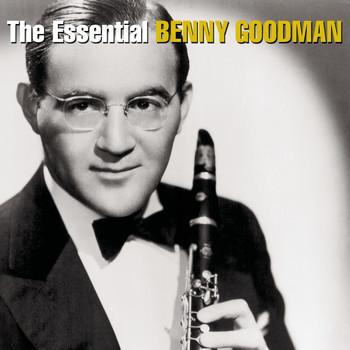 Benny Goodman - The Essential Benny Goodman