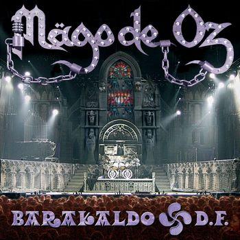 Mago de Oz - Barakaldo D.F.