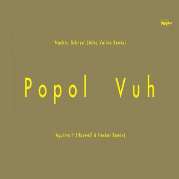 Popol Vuh - Mika Vainio / Haswell & Hecker Remixes