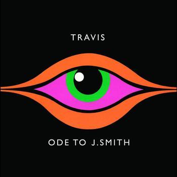 Travis - Ode To J Smith