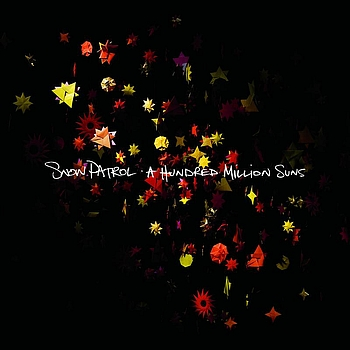 Snow Patrol - A Hundred Million Suns
