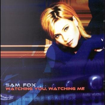 Sam Fox - Watching Me Watching You