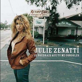 Julie Zenatti - Je Voudrais Que Tu Me Consoles