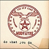 Mudvayne - Do What You Do (Album Version)