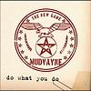 Mudvayne - Do What You Do (Album Version)