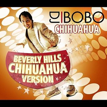 DJ Bobo - Chihuahua - Beverly Hills Chihuahua Version