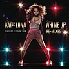 Kat DeLuna - Whine Up Remixes