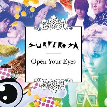 Surferosa - Open Your Eyes