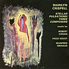 Marilyn Crispell - Stellar Pulsations: Three Composers