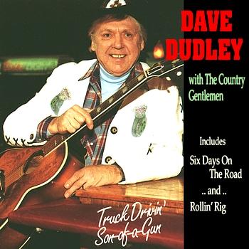 Dave Dudley - Truck Drivin' Son-Of-A-Gun