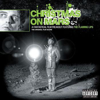The Flaming Lips - Christmas On Mars