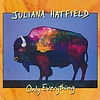 Juliana Hatfield - Only Everything