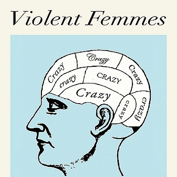 Violent Femmes - Crazy