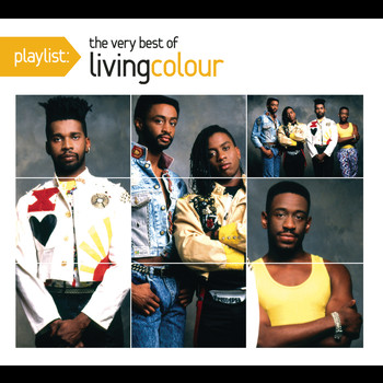 Living Colour - Playlist: The Very Best Of Living Colour