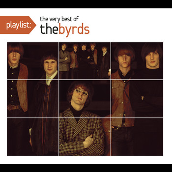The Byrds - Playlist: The Best of The Byrds