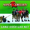 AlpenRebellen - Ganz Oder Gar Net
