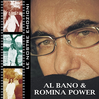 Al Bano & Romina Power - Le Nostre Emozioni - Our Emotions