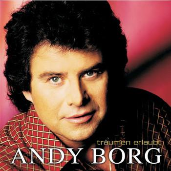 Andy Borg - Träumen Erlaubt