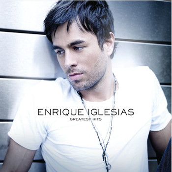 Enrique Iglesias - Greatest Hits