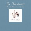 The Decemberists - Always The Bridesmaid: Vol 3