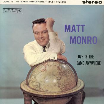 Matt Monro - Love Is The Same Anywhere